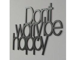 Dekoracja Dekosign Don\'t Worry Be Happy Black