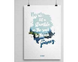 """Never let a stumble"" – Plakat"