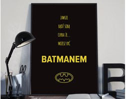 """Plakat premium - """"Zawsze bądź sobą chyba że..."""" - typografia z batmanem na czarnym tle - 50 x 70 cm"""
