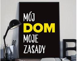 """Plakat premium - """"Mój dom moje zasady"""" z żółtym akcentem - 50 x 70 cm"""